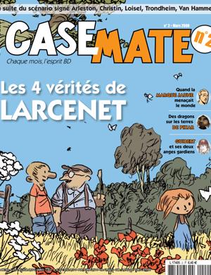 Casemate 2 | Mars 2008
