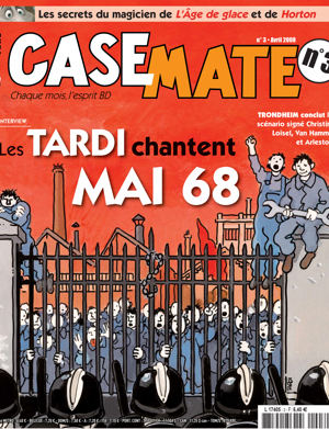 Casemate 3 | Avril 2008
