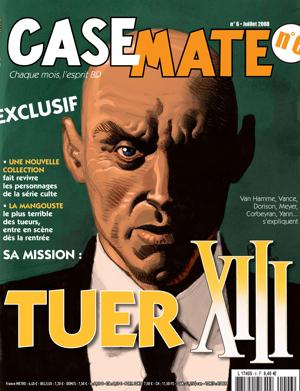 Casemate 6 | Juillet 2008