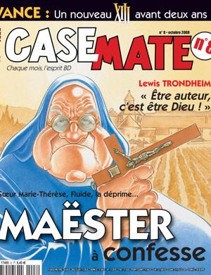 Casemate 8 | Octobre 2008