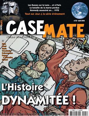 Casemate 25 | Avril 2010